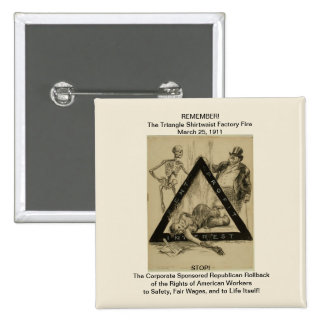 Stop the Republican Rollback of Workers Rights! 15 Cm Square Badge