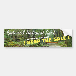 STOP THE SALE OF REDWOOD NATION PARK! BUMPER STICKER