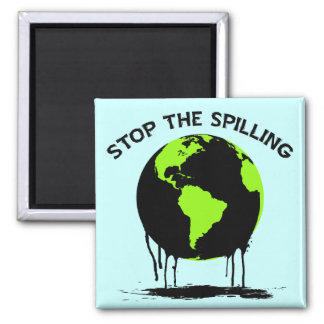 STOP THE SPILLING SQUARE MAGNET