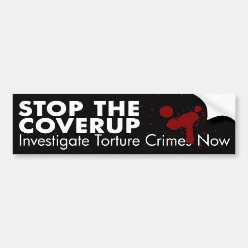 Stop the Torture Coverup Bumper Sticker