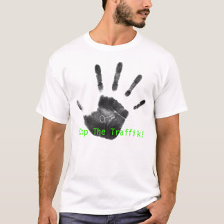 Stop The Traffik! T-Shirt