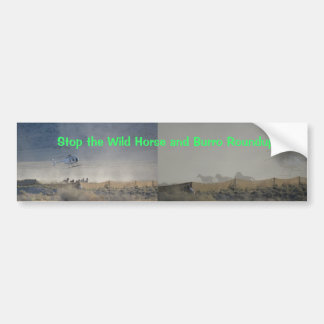 Stop the Wild Horse and Burro Roundups Bumper Sticker