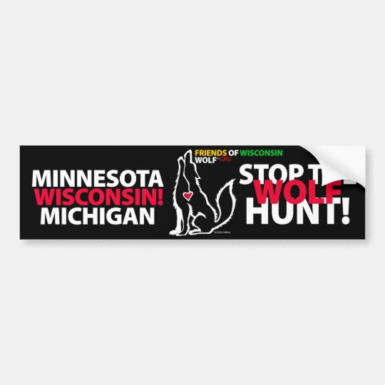 STOP THE WOLF HUNT WISCONSIN - MA'IINGAN BUMPER