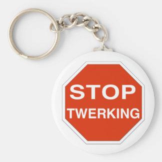 Stop Twerking Key Ring