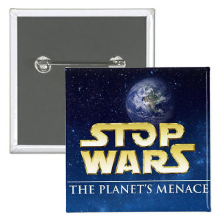 STOP WARS PINBACK BUTTONS