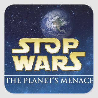 STOP WARS SQUARE STICKERS
