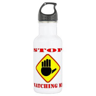 Stop Watching Me 532 Ml Water Bottle
