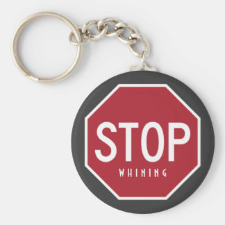 STOP Whining Keychain