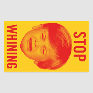 Stop Whining Rectangular Stickers