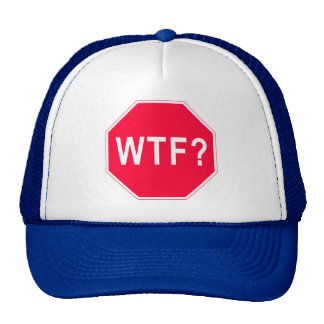Stop! WTF? Mesh Hats