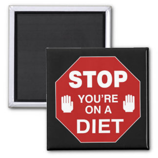 STOP you re on a DIET - magnet