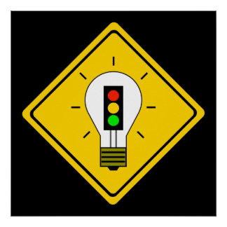 Stoplight Lightbulb Ahead Poster