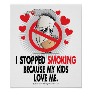 Stopped Smoking Kids Print