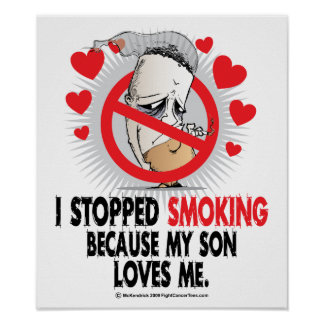 Stopped Smoking Son Poster