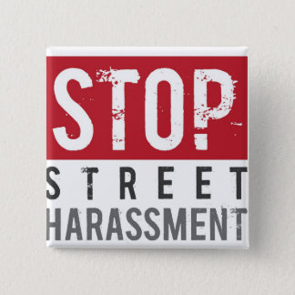 StopStreetHarassmentButton 15 Cm Square Badge