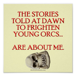 Stories Told to Frighten Young Orcs Posters