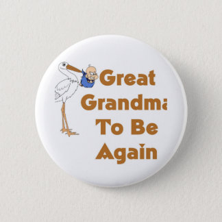 Stork Great Grandma To Be Again 6 Cm Round Badge