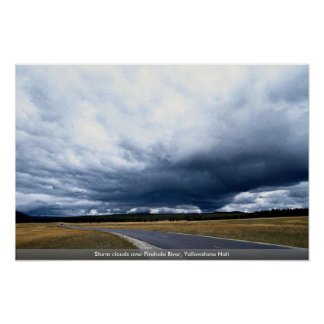Storm clouds over Firehole River Yellowstone Nati Poster