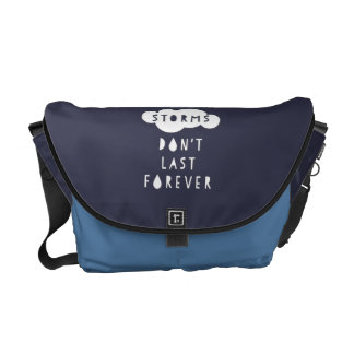 Storms Don't Last Forever Messenger Bag Dark