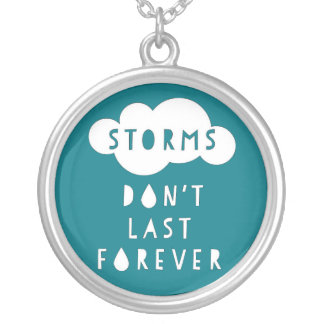 Storms Don't Last Forever Necklace Dark