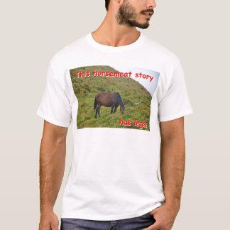 Story has legs. T-Shirt