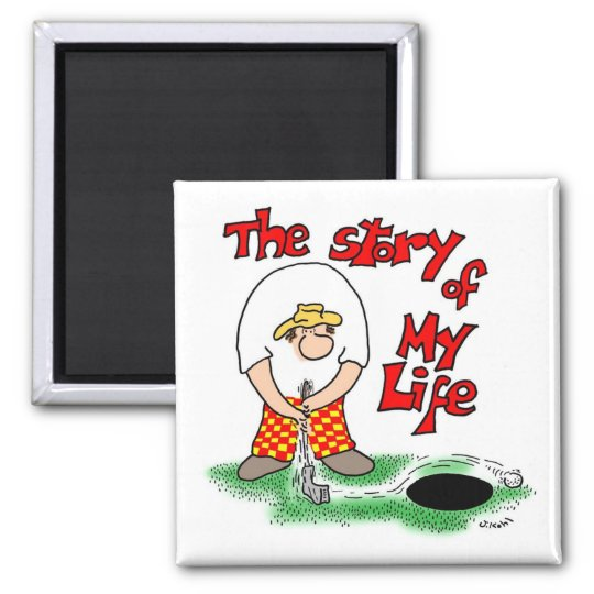 Story of My Life Square Magnet