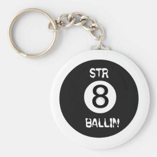 STR8 BALLIN Keychain