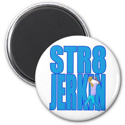 STR8 JERKIN jerk jerking dance hip-hop rap music Refrigerator Magnet