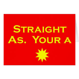 Straight As Greeting Card