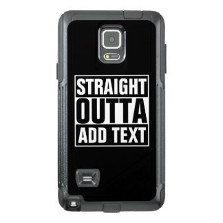 STRAIGHT OUTTA - add your text here/create own OtterBox Samsung Note 4 Case