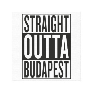 straight outta Budapest Canvas Prints