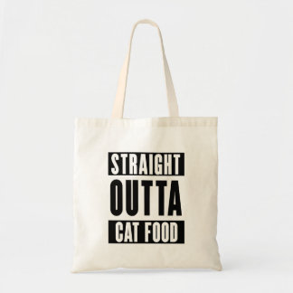 Straight outta cat food tote bag