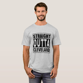 Straight Outta Cleveland T-Shirt
