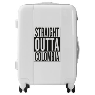 straight outta Colombia Luggage