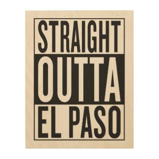straight outta El Paso Wood Print