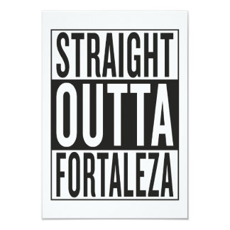 straight outta Fortaleza 9 Cm X 13 Cm Invitation Card