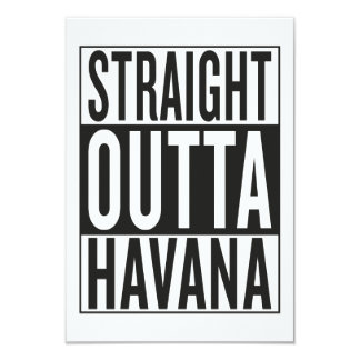 straight outta Havana 9 Cm X 13 Cm Invitation Card