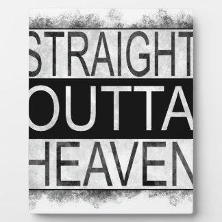 Straight outta HEAVEN Plaque