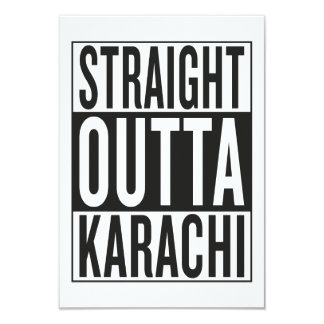 straight outta Karachi 9 Cm X 13 Cm Invitation Card