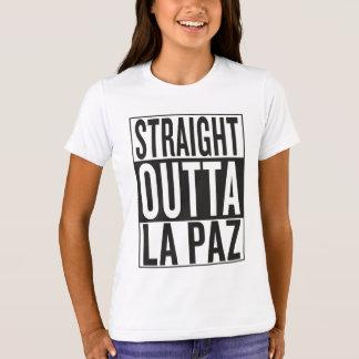 straight outta La Paz T-Shirt
