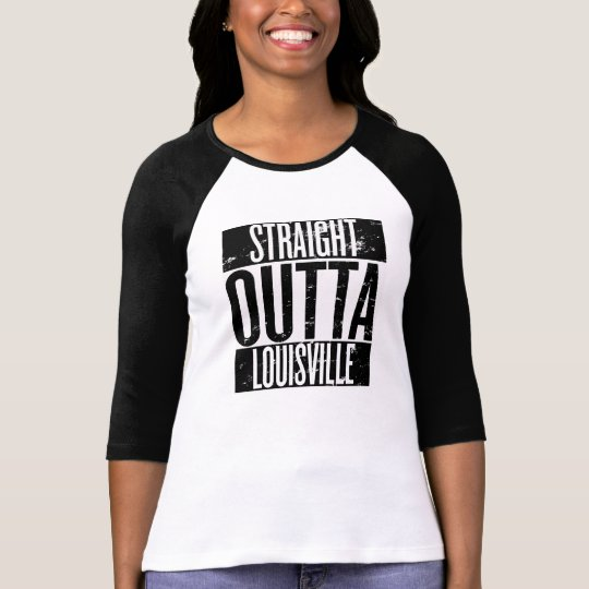 Straight Outta Louisville Women's Raglan t-shirt