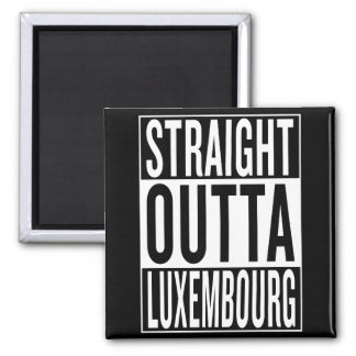 straight outta Luxembourg Square Magnet