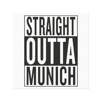 straight outta Munich Canvas Prints