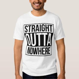 Straight Outta Nowhere Tee Shirt