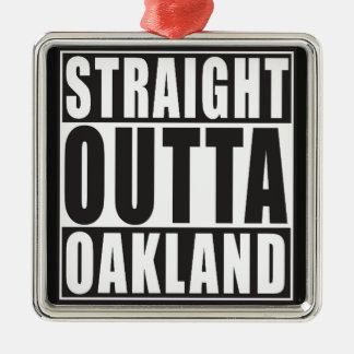 Straight Outta Oakland Black Christmas Ornament