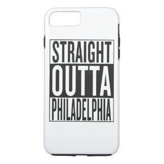 straight outta Philadelphia iPhone 7 Plus Case
