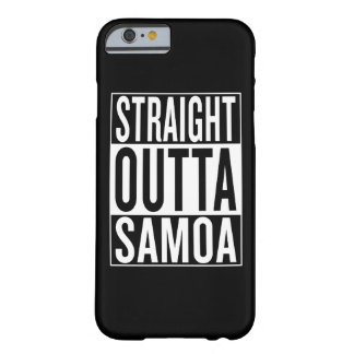 straight outta Samoa Barely There iPhone 6 Case
