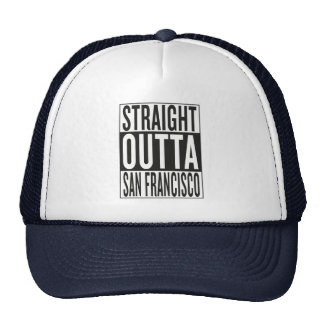 straight outta San Francisco Cap