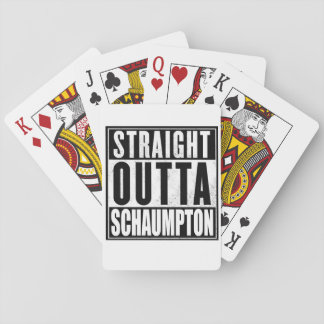 Straight Outta Schaumpton - Playing Cards