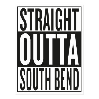 straight outta South Bend Postcard